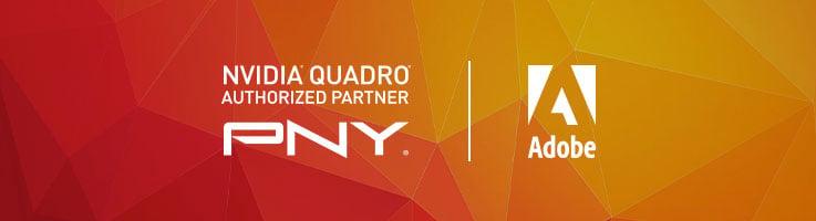 Adobe - NVIDIA® Quadro® RTX™