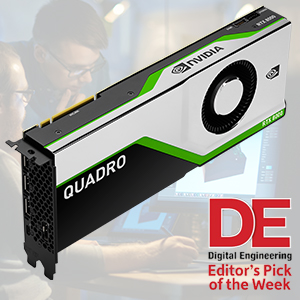 Quadro RTX 8000 Digital Engineering Pick of the Week
