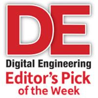 Digital Engineering Editor's Pick of the Week