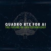 Quadro RTX for AI - The Future of GPU Technology