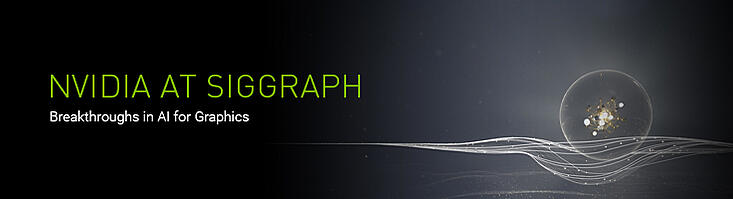 NVIDIA at Siggraph - Breakthroughs in AI for Graphics