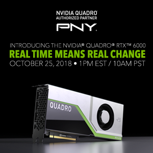 NVIDIA Quadro RTX 6000 - Real Time Means Real Change